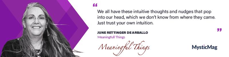 Trusting your Intuition with June Rettinger de Arballo
