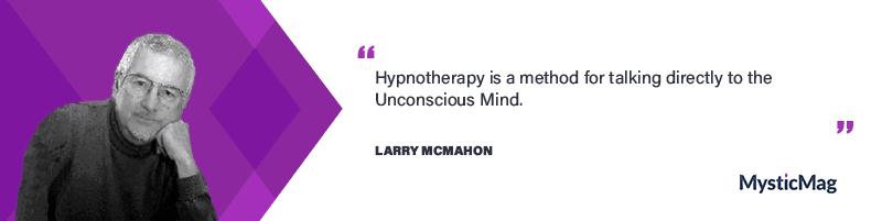 Meet Larry McMahon - a Hypnotherapist