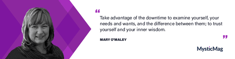Interview with Mary O'Maley, Soul Scout and Mind Mentor