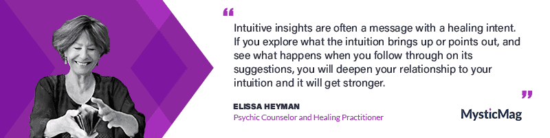 Exclusive Interview with Elissa Heyman, Psychic Counselor and Healing Practitioner